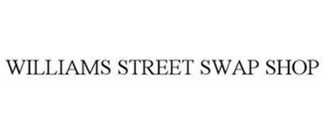WILLIAMS STREET SWAP SHOP