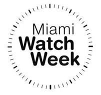 MIAMI WATCH WEEK