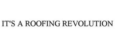 IT'S A ROOFING REVOLUTION