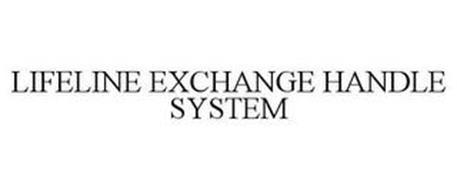 LIFELINE EXCHANGE HANDLE SYSTEM