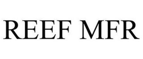 REEF MFR