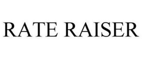 RATE RAISER