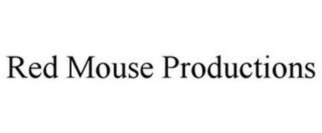 RED MOUSE PRODUCTIONS