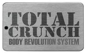 TOTAL CRUNCH BODY REVOLUTION SYSTEM