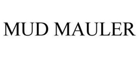 MUD MAULER
