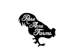 ROSE ACRE FARMS
