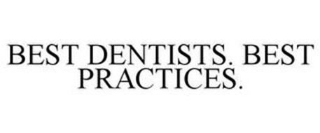 BEST DENTISTS. BEST PRACTICES.