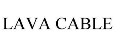 LAVA CABLE