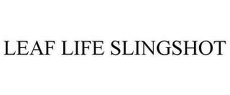 LEAF LIFE SLINGSHOT