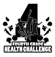 4 FOURTH GRADE HEALTH CHALLENGE