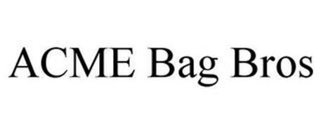 ACME BAG BROS