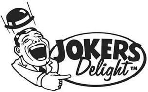 JOKERS DELIGHT