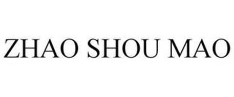 ZHAO SHOU MAO