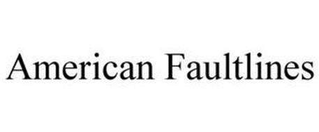 AMERICAN FAULTLINES