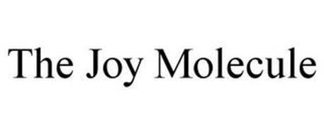 THE JOY MOLECULE