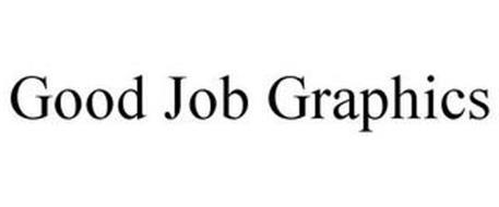 GOOD JOB GRAPHICS