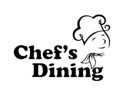 CHEF'S DINING