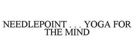 NEEDLEPOINT . . . YOGA FOR THE MIND