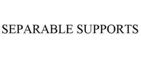 SEPARABLE SUPPORTS