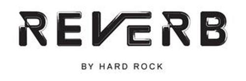 REVERB BY HARD ROCK