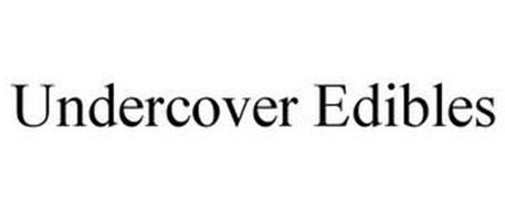 UNDERCOVER EDIBLES