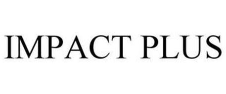IMPACT PLUS
