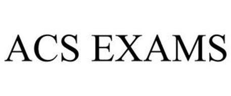 ACS EXAMS