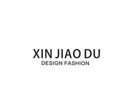 XIN JIAO DU DESIGN FASHION