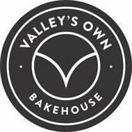 · VALLEY'S OWN · BAKEHOUSE V