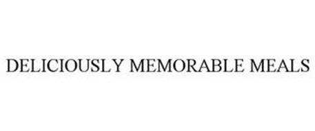 DELICIOUSLY MEMORABLE MEALS