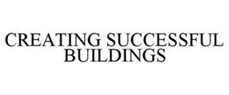 CREATING SUCCESSFUL BUILDINGS
