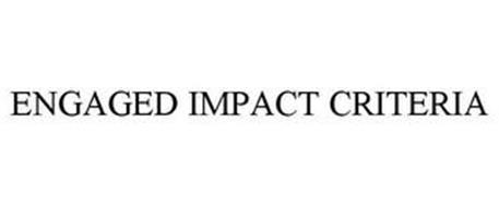 ENGAGED IMPACT CRITERIA