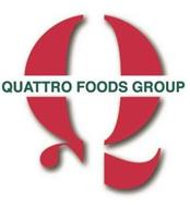 Q QUATTRO FOODS GROUP