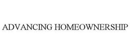 ADVANCING HOMEOWNERSHIP