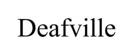DEAFVILLE