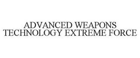 ADVANCED WEAPONS TECHNOLOGY EXTREME FORCE