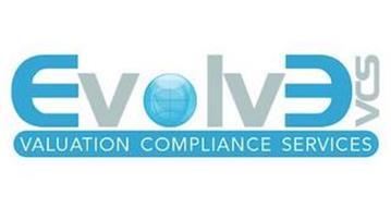 EVOLVE VCS VALUATION COMPLIANCE SERVICES