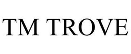 TM TROVE