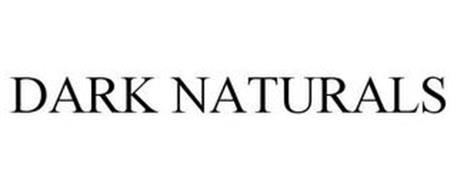 DARK NATURALS