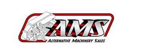 AMS ALTERNATIVE MACHINERY SALES