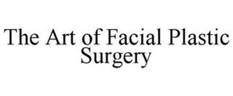 THE ART OF FACIAL PLASTIC SURGERY