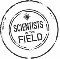 SCIENTISTS IN THE FIELD