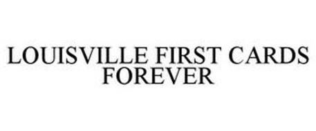 LOUISVILLE FIRST CARDS FOREVER