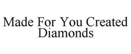 MADE FOR YOU CREATED DIAMONDS