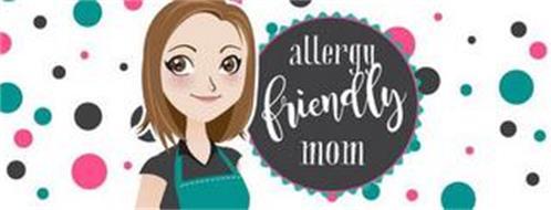 ALLERGY FRIENDLY MOM