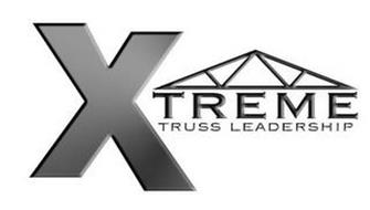 XTREME TRUSS LEADERSHIP