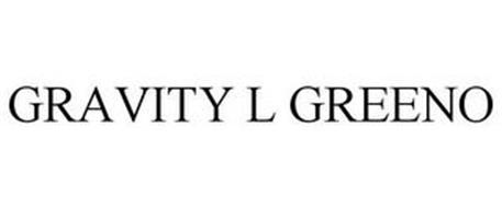 GRAVITY L GREENO