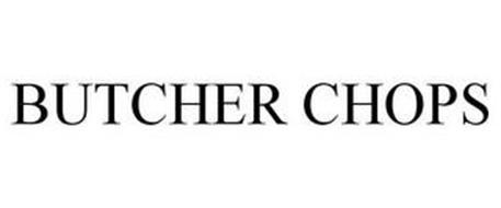 BUTCHER CHOPS