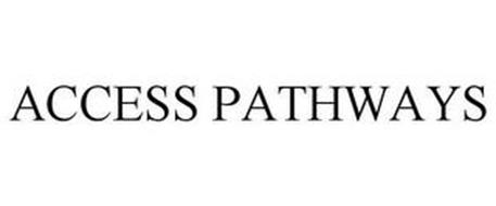 ACCESS PATHWAYS