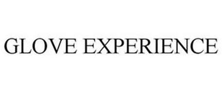 GLOVE EXPERIENCE